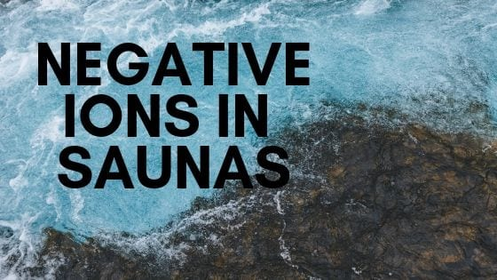 negative ions in saunas