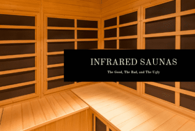 Infrared Sauna Reviews, Benefits, Risks, Dangers, and How They Work